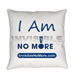 I Am Invisible No More Everyday Pillow
