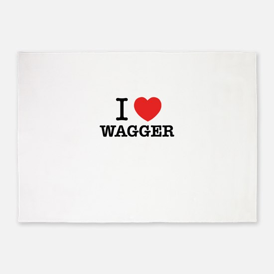 I Love WAGGER 5'x7'Area Rug