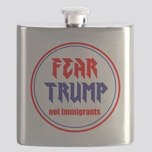 Fear Trump, not immigrants Flask