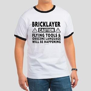 Caution Bricklayer Humor T-Shirt