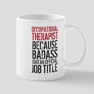 Occupational Therapy Badass Mugs
