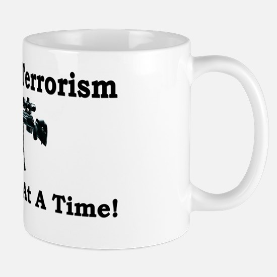 """""""Fighting Terrorism One Liberal At A Time!"""" Mug"""