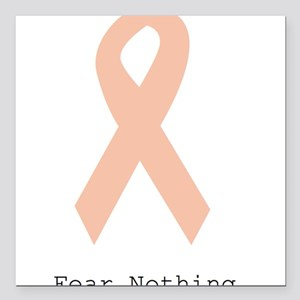 """Peach. Fear Nothing Square Car Magnet 3"""" x 3"""""""