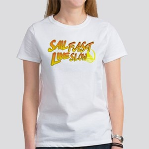 Sail Fast Live Slow Women's Classic White T-Shirt