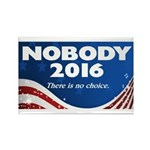 Nobody For President Magnets