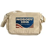 Nobody for President Messenger Bag