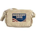 Nobody for President Messenger Bag