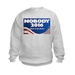 Nobody for President Sweatshirt