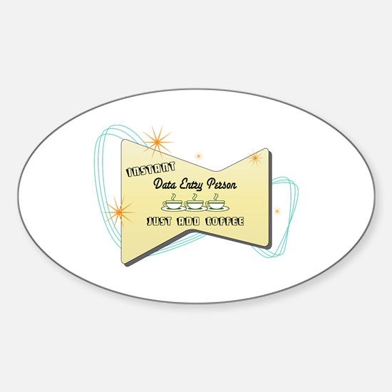 Instant Data Entry Person Oval Decal