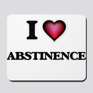 I Love Abstinence Mousepad