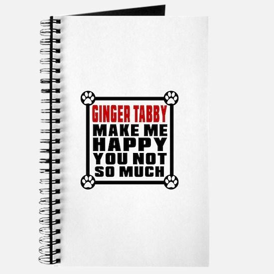 Ginger tabby Cat Make Me Happy Journal