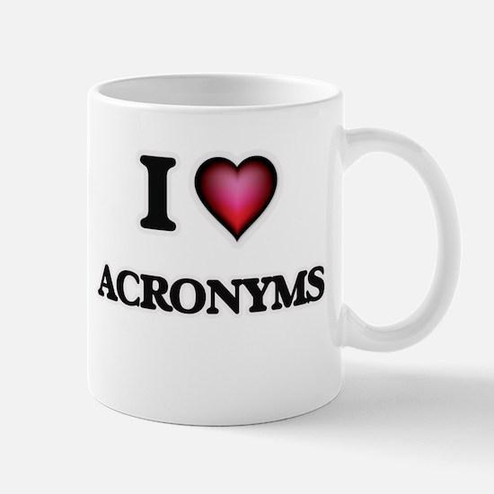 I Love Acronyms Mugs