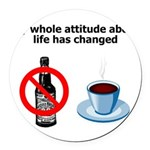 attitude-life-changed Round Car Magnet