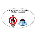 attitude-life-changed Sticker (Oval 10 pk)