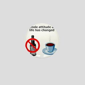 attitude-life-changed Mini Button