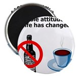 attitude-life-changed Magnet