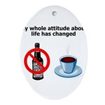 attitude-life-changed Oval Ornament