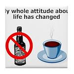 attitude-life-changed Tile Coaster