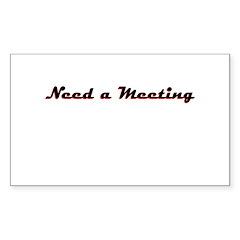 need-a-meeting Sticker (Rectangle 50 pk)