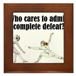 complete-defeat Framed Tile