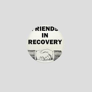 FRIENDS-RECOVERY Mini Button