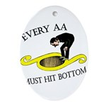 must-hit-bottom Oval Ornament