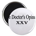 doctors-opinion Magnet