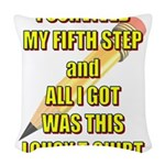 survived-fifth-step Woven Throw Pillow