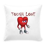tough-love Everyday Pillow