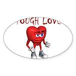 tough-love Sticker (Oval 50 pk)