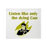 liten-like-dying Throw Blanket