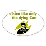 liten-like-dying Sticker (Oval 10 pk)