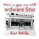 hardware-store-milk Woven Throw Pillow