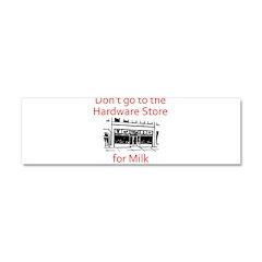 hardware-store-milk Car Magnet 10 x 3