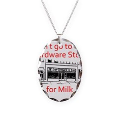 hardware-store-milk Necklace