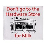 hardware-store-milk Throw Blanket