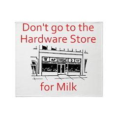 hardware-store-milk Throw Blanket