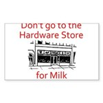 hardware-store-milk Sticker (Rectangle)