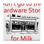 hardware-store-milk Tile Coaster