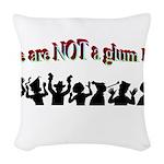 not-a-glum-lot Woven Throw Pillow