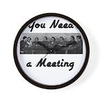 you-need-meeting Wall Clock