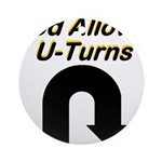u-turns Round Ornament