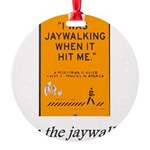 jaywalking Round Ornament
