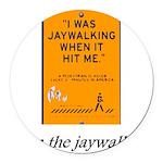 jaywalking Round Car Magnet