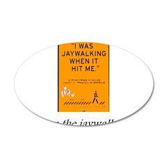 jaywalking Wall Decal