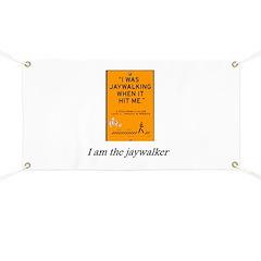 jaywalking Banner