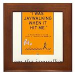 jaywalking Framed Tile