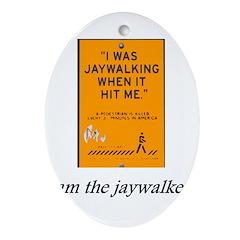 jaywalking Oval Ornament
