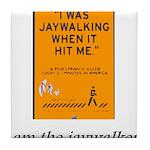 jaywalking Tile Coaster