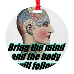 mind-will-follow2 Ornament